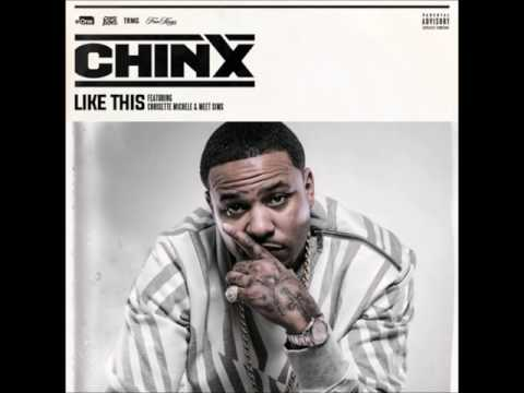 Chinx Ft. Chrisette Michele & Meet Sims - Like This (New CDQ Dirty NO DJ) (Legends Never Die)
