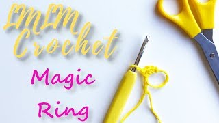 How to Crochet the Magic Ring (Circle) For Beginners