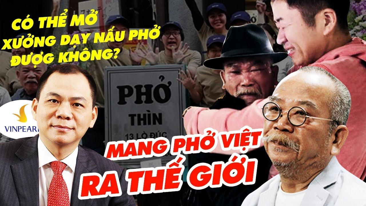 Phở Thìn 36 Lò Đúc: Đưa Bát Phở Việt Nam Đến Bạn Bè Quốc Tế | Hoạ Sĩ Nấu Phở Dạy Đầu Bếp Vinpearl