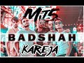 Kareja (Kare ja) | Badshah feat. Aastha Gill | MJ5