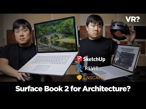 Microsoft Surface Book 2 Review - Good For Architecture? VR?