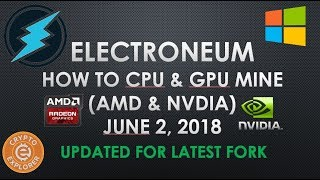 Updated How to CPU/GPU Mine Electronum June 2018 Edition, AMD & NVIDIA