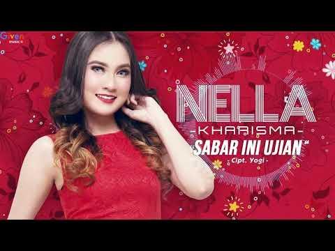 Nella Kharisma   Sabar Ini Ujian   Lagu Dangdut Terbaru 2018