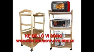 Kệ Lò Vi Sóng Gỗ (Mã KLV02) - Wooden Microwave Shelf - Do Go 24H