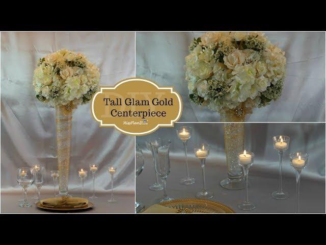 DIY Tall Glam Gold Centerpiece | DIY Glam Wedding Centerpiece | DIY Tutorial