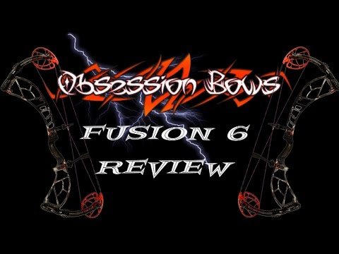 Obsession Bow Fusion 6 Review