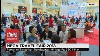 Mega Travel Fair 2018, Pameran Targetkan Pendapatan Hingga Rp 350 Miliar