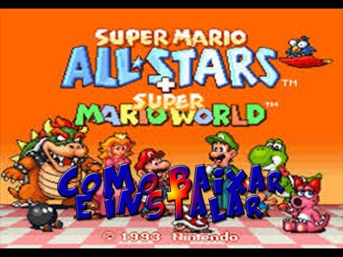 Tutorial Como baixar Super Mario Bros All stars + Super Mario World