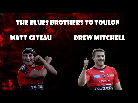 The Blues Brothers To Toulon : Matt Giteau And Drew Mitchell