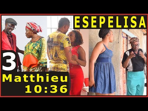 Matthieu 10:36 Vol3 Vue de Loin Moseka NOUVEAUTÉ 2017 THEATRE CONGOLAIS ESEPELISA elengi rdc congo