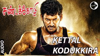 Kettal Kodukkira Song from Sandakozhi