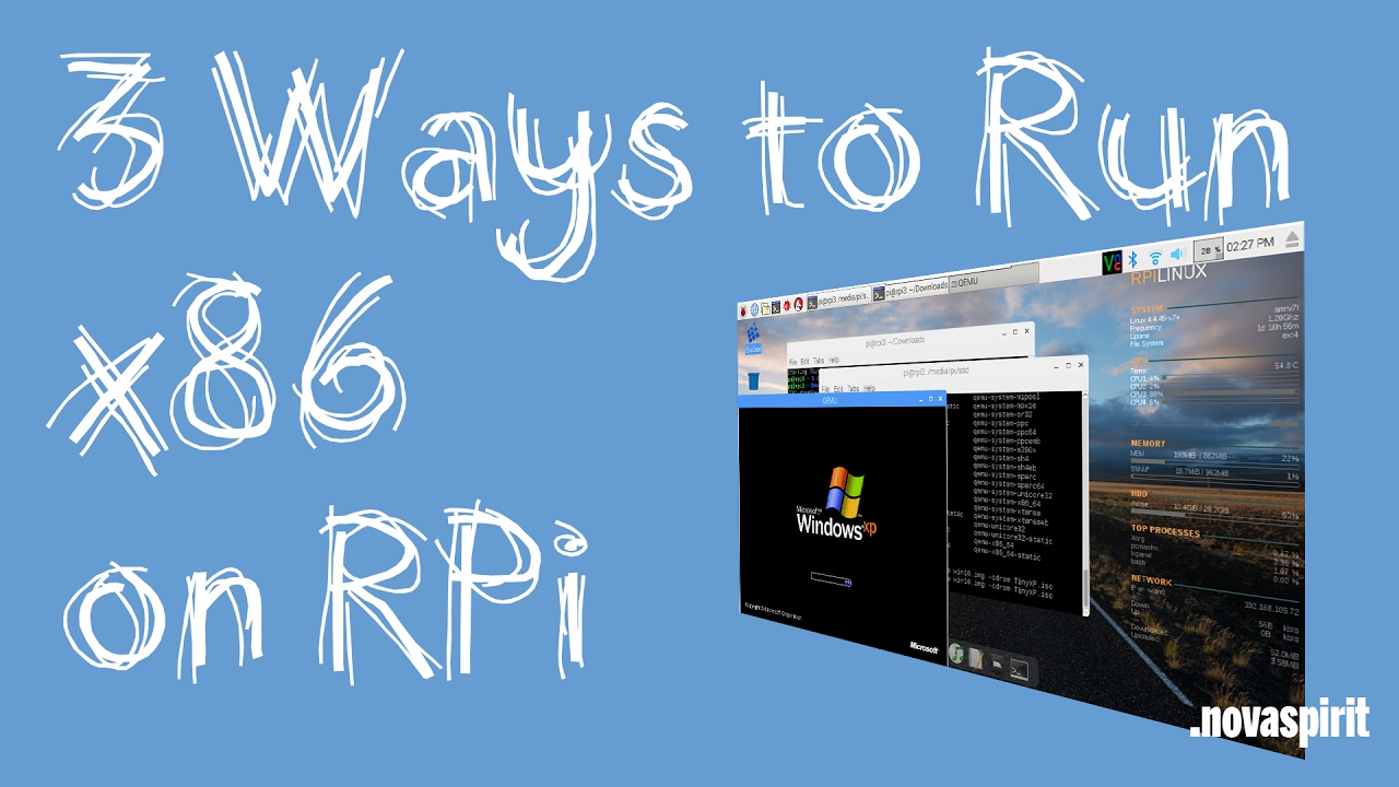 3 Ways to Run x86 on Raspberry Pi
