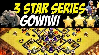 3 Star Series: GoWiWi Attack Strategy TH 9 vs Close to Max TH 9 Defenses | Clash of Clans