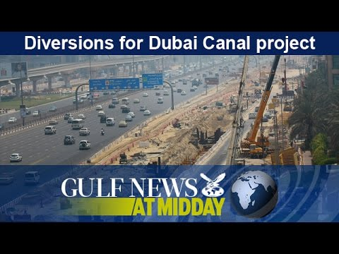 Diversions for Dubai Canal project - GN Midday