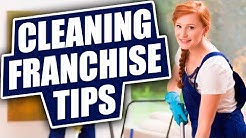 Looking at Cleaning Franchises? These Tips will Help!