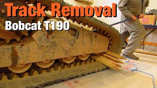 Track Removal on a Bobcat T190