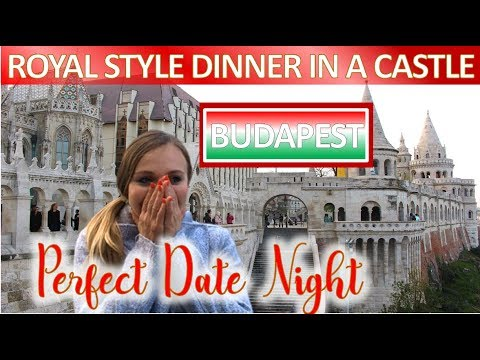 🍷 FISHERMAN'S BASTION BUDAPEST VLOG 2020 💖 THE MOST ROMANTIC DINNER Night In Hungary 🎀 👑