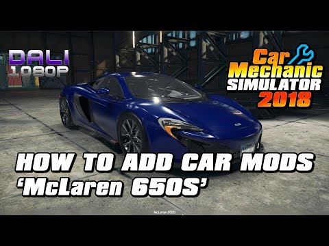 Car Mechanic Simulator 2018 - How to add car mods - McLaren