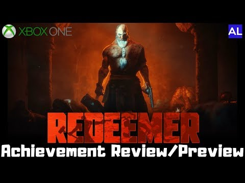 Redeemer: Enhanced Edition (Xbox One) Achievement Review/Preview