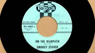 On The Warpath - Smokey Stover