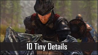 Skyrim: Yet Another 10 Tiny Details That You May Still Have Missed in The Elder Scrolls 5 (Part 12)
