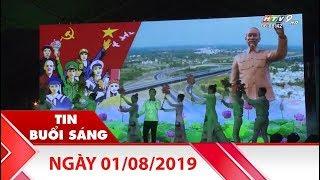 Tin Buổi Sáng - Ngày 01/08/2019 - HTV Tin Tức Mới Nhất