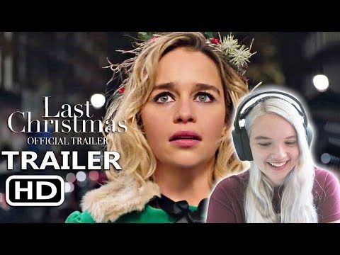 LAST CHRISTMAS Official Trailer (2019) REACTION