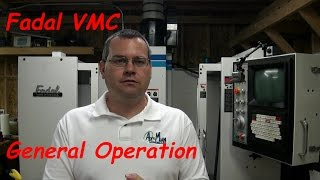 Fadal VMC General Operation