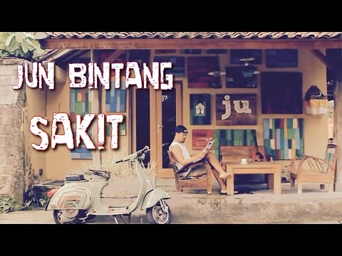 Jun Bintang - Sakit