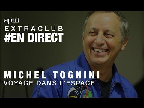 Voyage dans l'espace avec Michel Tognini