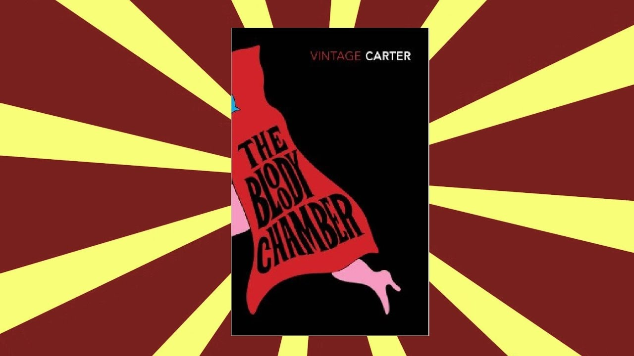bloody chamber essay Angela carter s the bloody chamber and other stories is a theorist s nightmare if you want to learn about it you should read these texts, rather than.