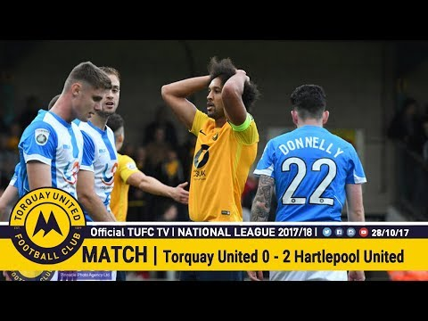 Official TUFC TV | Torquay United 0 - 2 Hartlepool United 28/10/17
