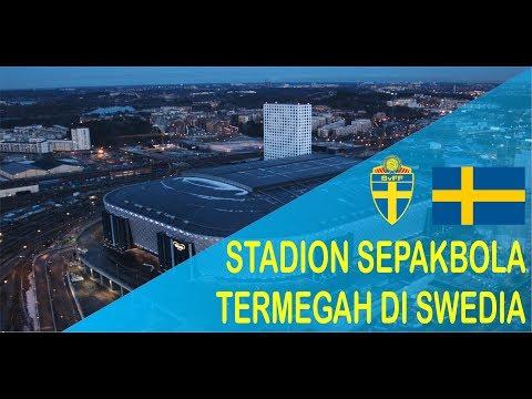 STADION SEPAKBOLA TERMEGAH DI SWEDIA