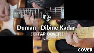 Duman - Dibine Kadar (Gitar Cover) Video