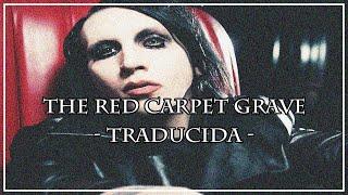 Marilyn Manson - The Red Carpet Grave (Subtitulada al español)