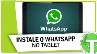 Como instalar WhatsApp no tablet ( SEM CHIP OU N?MERO )