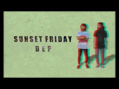 Sunset Friday- Dep