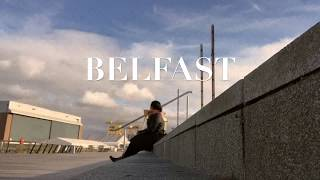 Belfast Travel Vlog