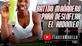 BATIDO MAÑANERO PARA DESINFLAMAR EL ABDOMEN