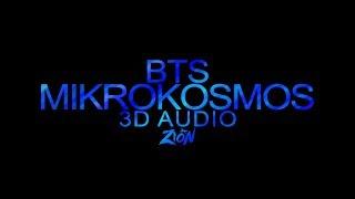 BTS(방탄소년단) - Mikrokosmos(소우주) (3D Audio Version)