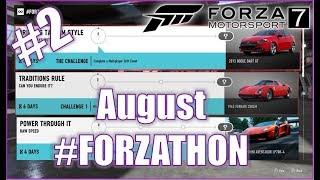 Forza Motorsport 7 August #FORZATHON 2