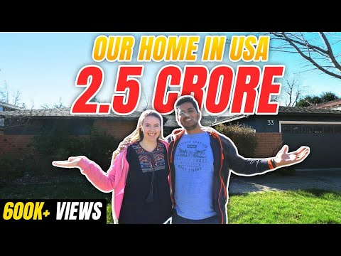 My First 2.5 Crore Rs ($350000) Home in California America!