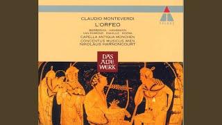 """Monteverdi : L'Orfeo : Act 2 """"Ahi, caso acerbo"""" [Chorus]"""