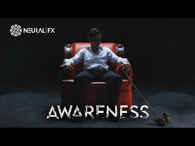 Neural FX - Awareness (Official Music Video)