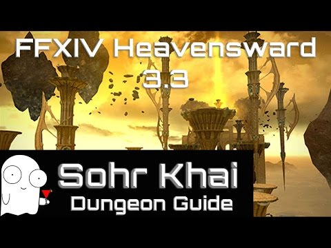 Sohr Khai Guide: FFXIV Heavensward