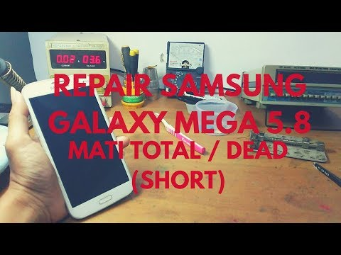 REPAIR SAMSUNG GALAXY MEGA 5.8 DEAD / MATI TOTAL KARNA SHORT