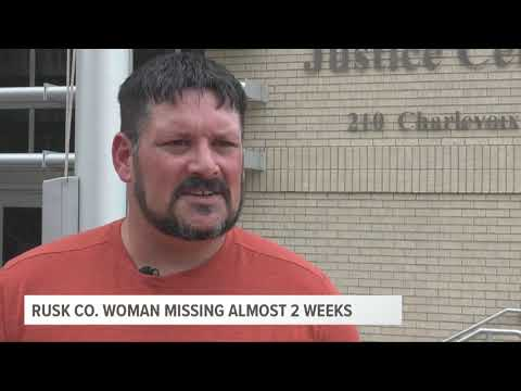 Rusk County Woman Still Missing Almost Two Weeks Later