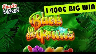 1400 € MEGA WIN || Back to the Fruits Slot Machine || ONLINE SLOT SPIELEN // Le Clos