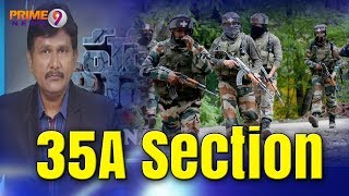 Special Debate on 35A Section in Indian Constitution   Hot Topic With Journalist Sai   Prime9 /news