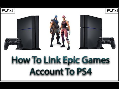 [GUIDE] How To Link Epic Games Account To PS4 (🎮 Fortnite)